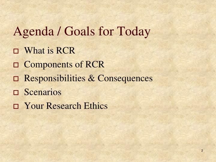 Agenda/ Goals for Today
