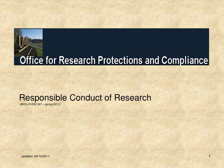 Responsible conduct of research biol chem 397 spring 2011