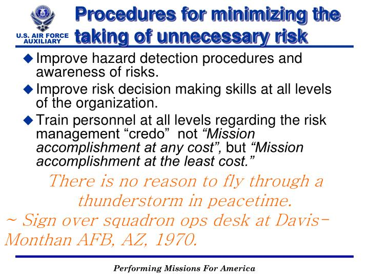 Improve hazard detection procedures and awareness of risks.