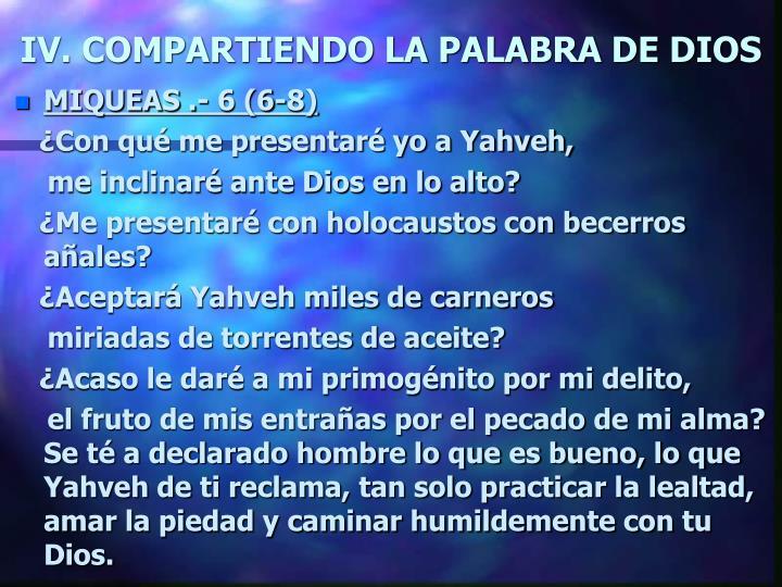 IV. COMPARTIENDO LA PALABRA DE DIOS