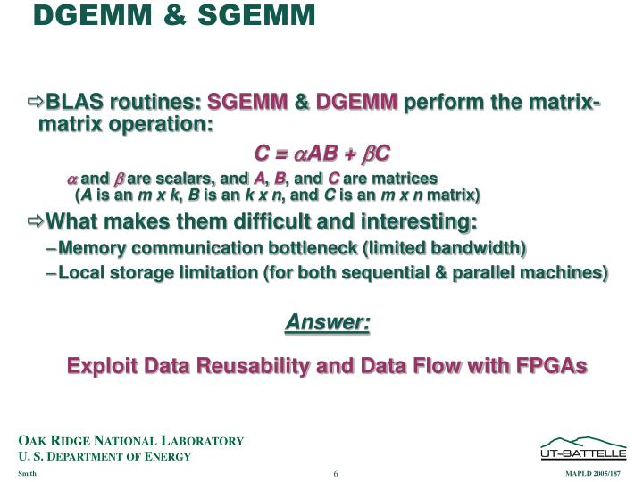 DGEMM & SGEMM