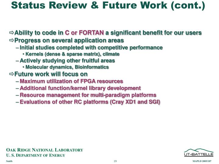 Status Review & Future Work (cont.)