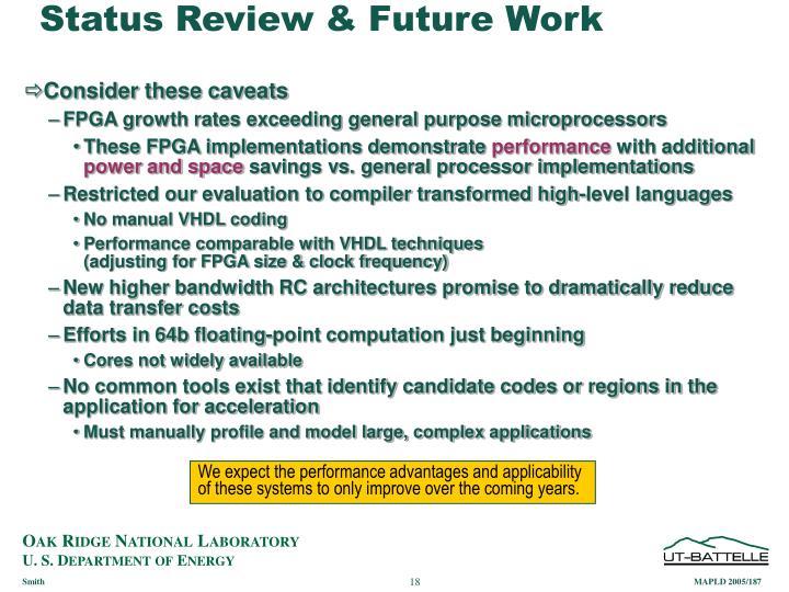 Status Review & Future Work