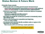 status review future work