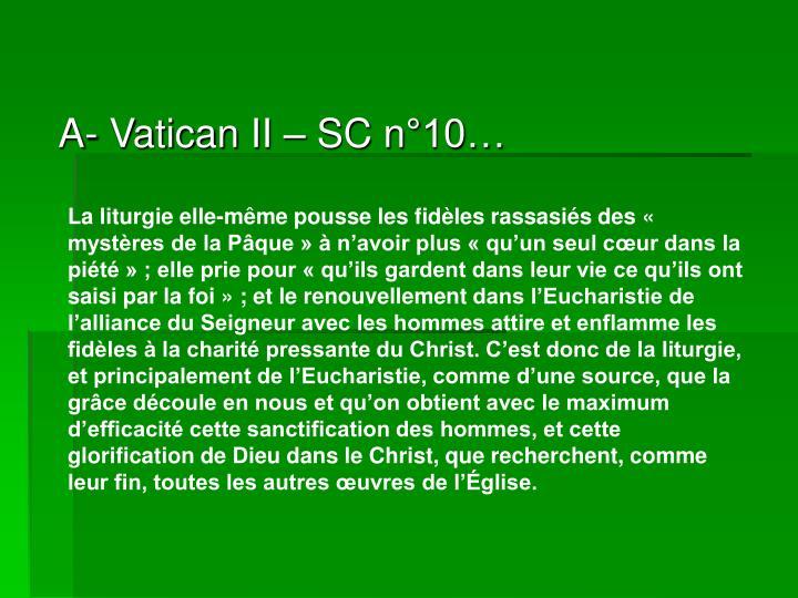 A- Vatican II – SC n°10…