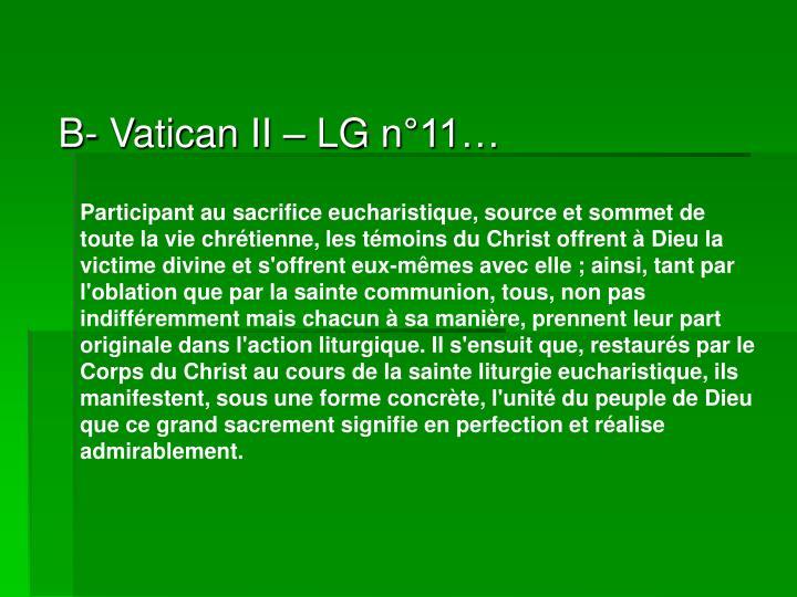 B- Vatican II – LG n°11…