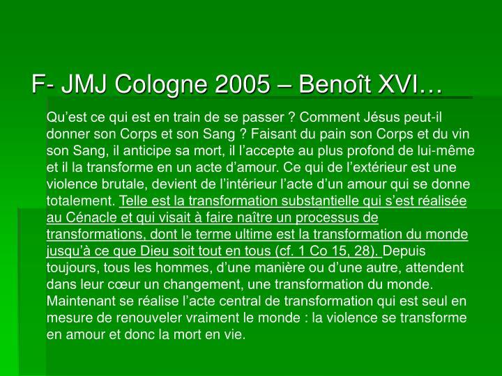 F- JMJ Cologne 2005 – Benoît XVI…
