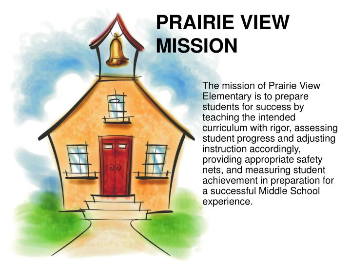 PRAIRIE VIEW MISSION