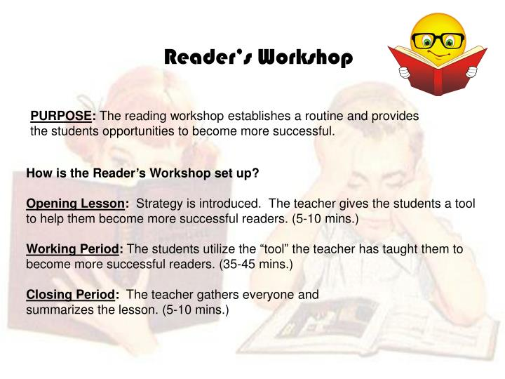 How is the Reader's Workshop set up?