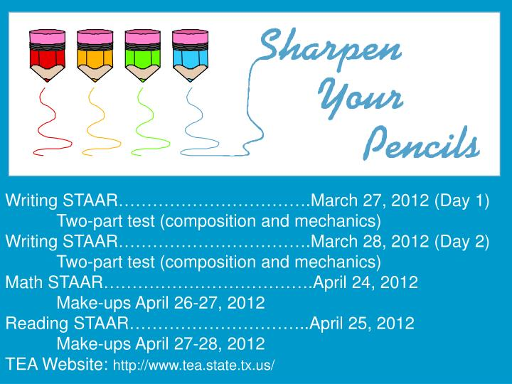Writing STAAR…………………………….March 27, 2012 (Day 1)