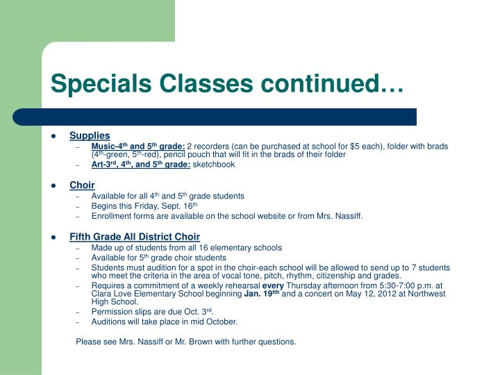 Specials Classes continued…