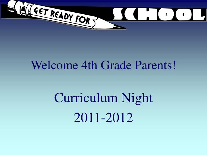 Welcome 4th grade parents