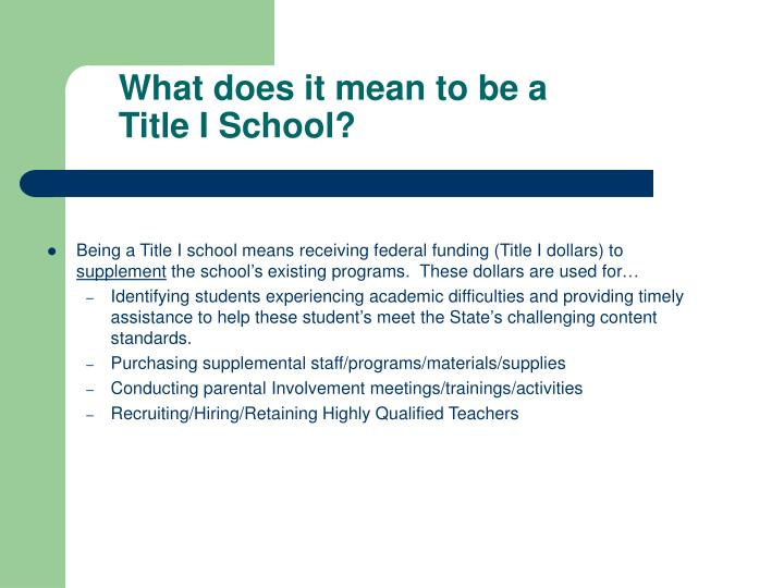 What does it mean to be a Title I School?