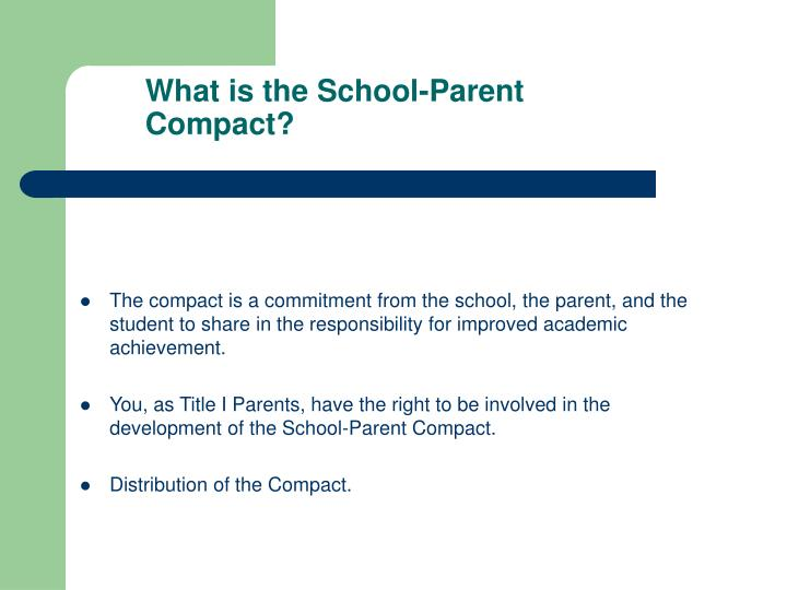 What is the School-Parent Compact?