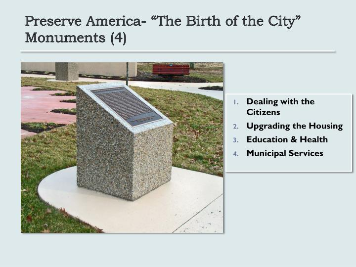 "Preserve America- ""The Birth of the City"" Monuments (4)"