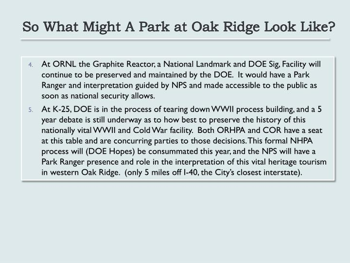 So What Might A Park at Oak Ridge Look Like?