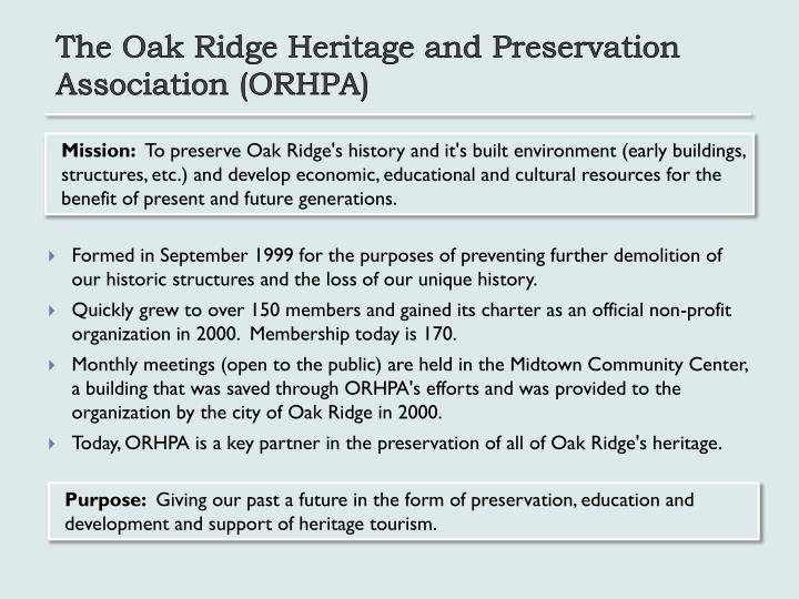 The Oak Ridge Heritage and Preservation Association (ORHPA)