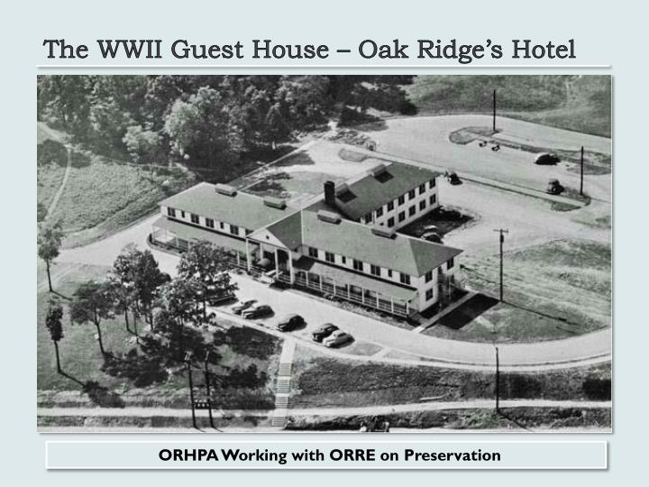 The WWII Guest House – Oak Ridge's Hotel