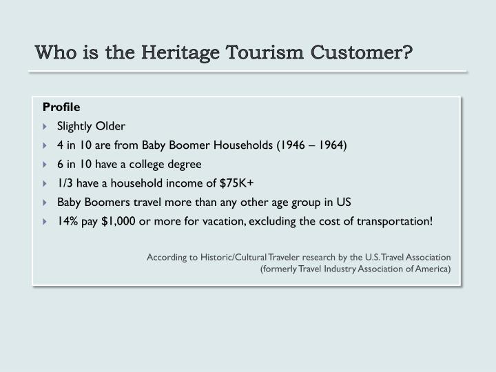 Who is the Heritage Tourism Customer?