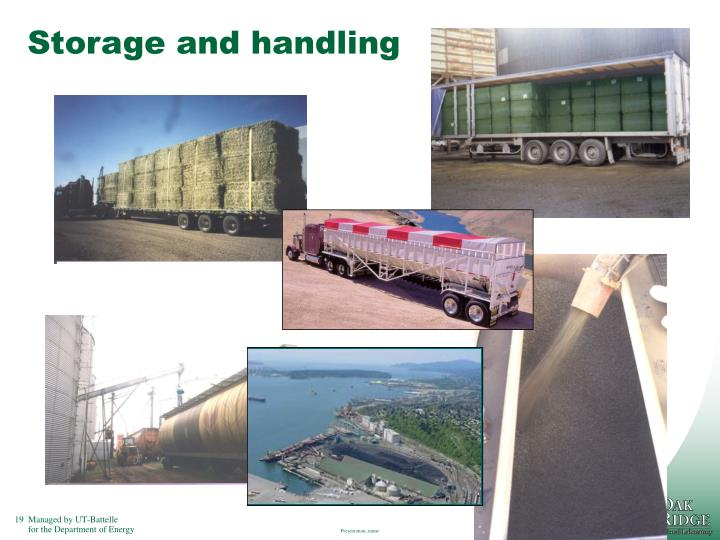 Storage and handling
