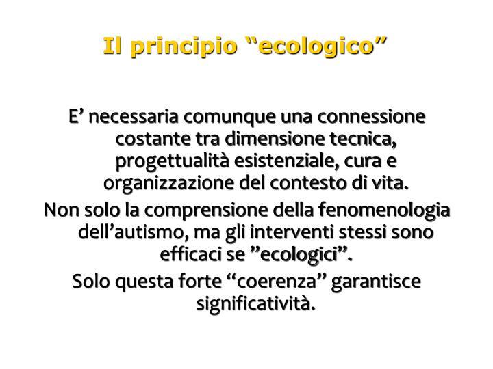 """Il principio """"ecologico"""""""