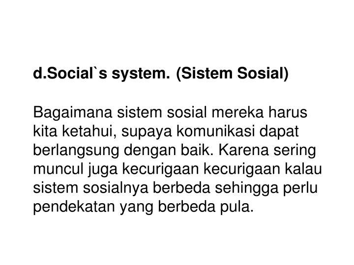 d.Social`s system.