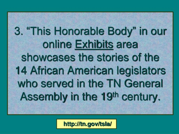 "3. ""This Honorable Body"" in our online"