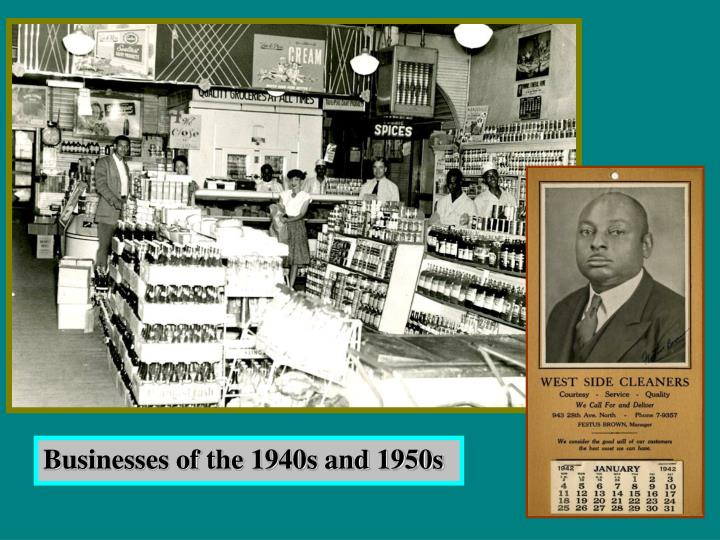 Businesses of the 1940s and 1950s