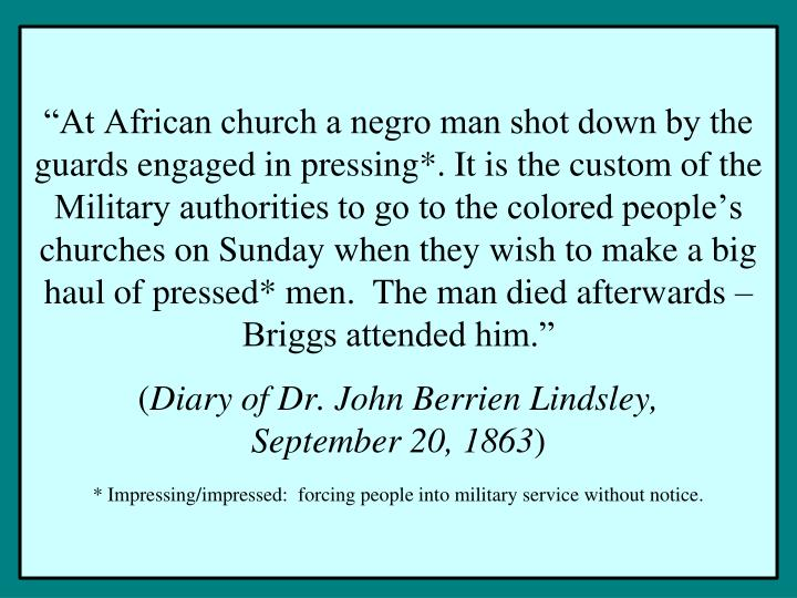 """At African church a negro man shot down by the guards engaged in pressing*. It is the custom of the"