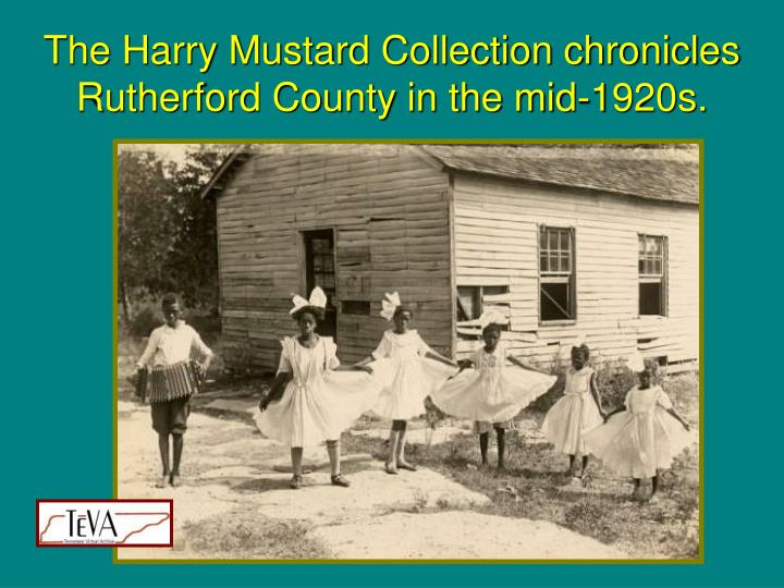 The Harry Mustard Collection chronicles Rutherford County in the mid-1920s.