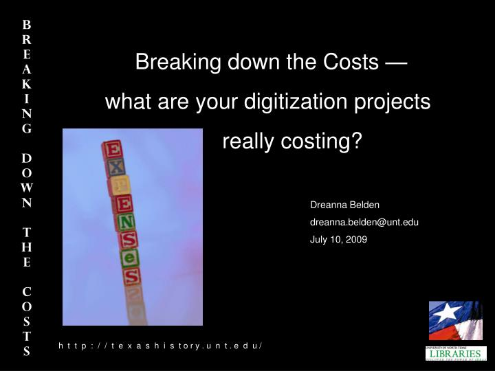 Breaking down the Costs —