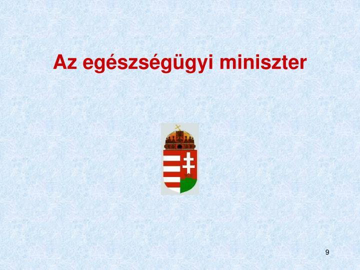 Az egészségügyi miniszter