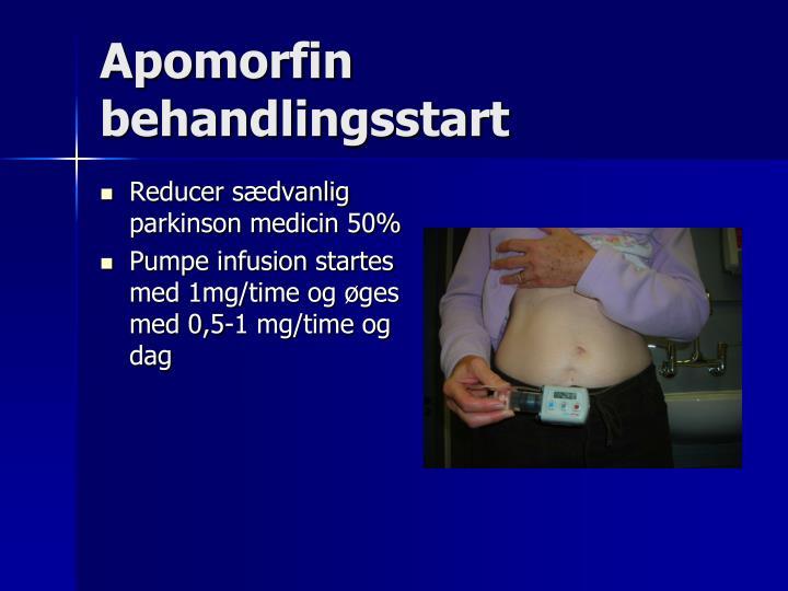 Apomorfin behandlingsstart