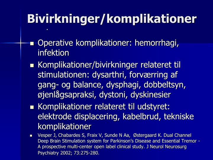 Bivirkninger/komplikationer