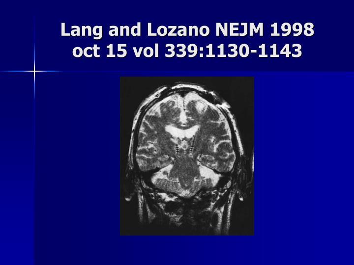 Lang and Lozano NEJM 1998 oct 15 vol 339:1130-1143