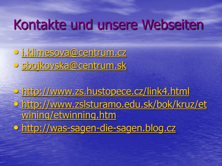 Kontakte und unsere Webseiten