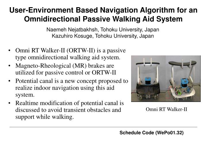 User environment based navigation algorithm for an omnidirectional passive walking aid system