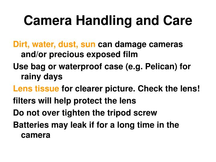 Camera Handling and Care