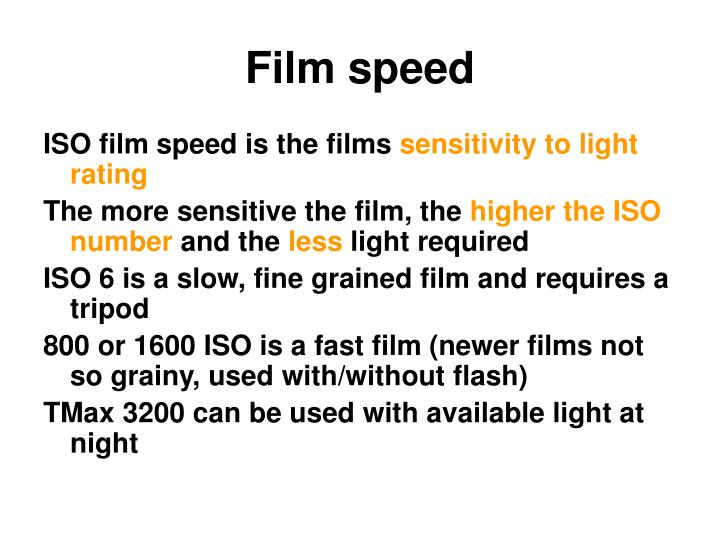 Film speed