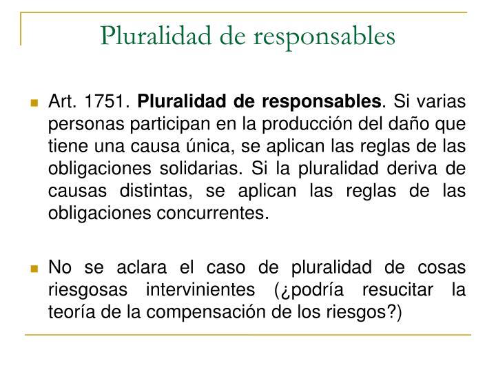 Pluralidad de responsables