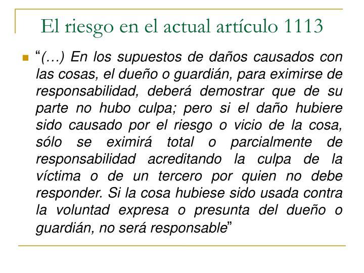 El riesgo en el actual artículo 1113