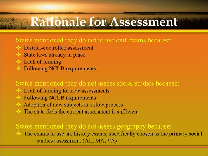 Rationale for Assessment