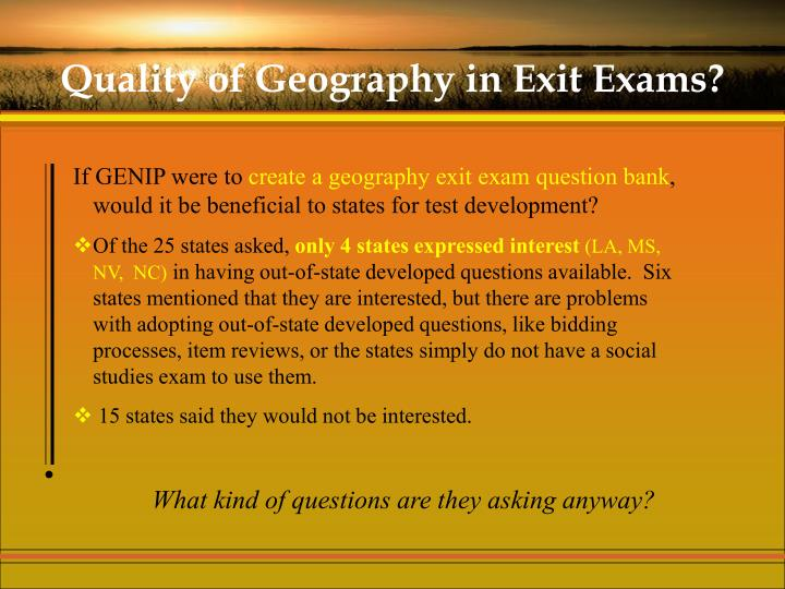 Quality of Geography in Exit Exams?