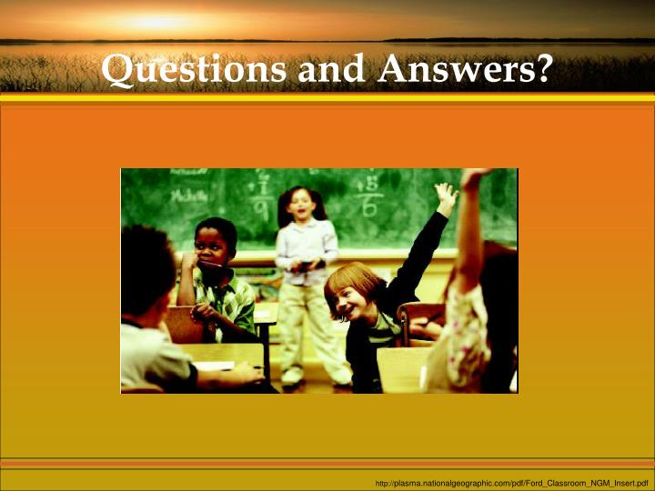 Questions and Answers?