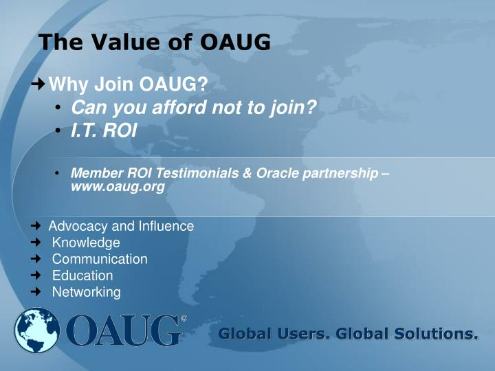 The Value of OAUG