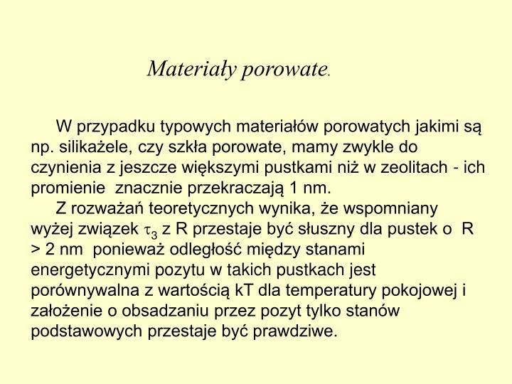 Materiały porowate