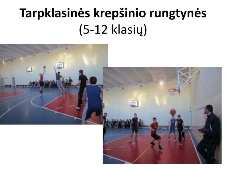 Tarpklasinės krepšinio rungtynės