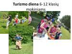 turizmo diena 6 12 klasi mokiniams