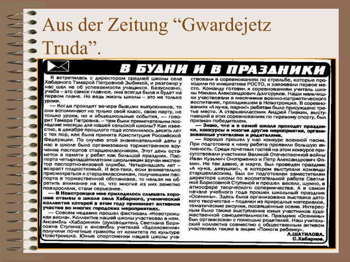 """Aus der Zeitung """"Gwardejetz"""