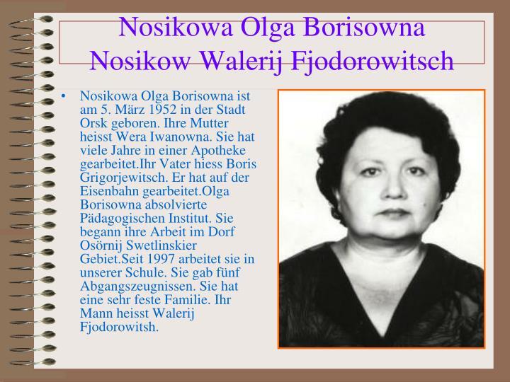 Nosikowa Olga Borisowna ist am 5. M